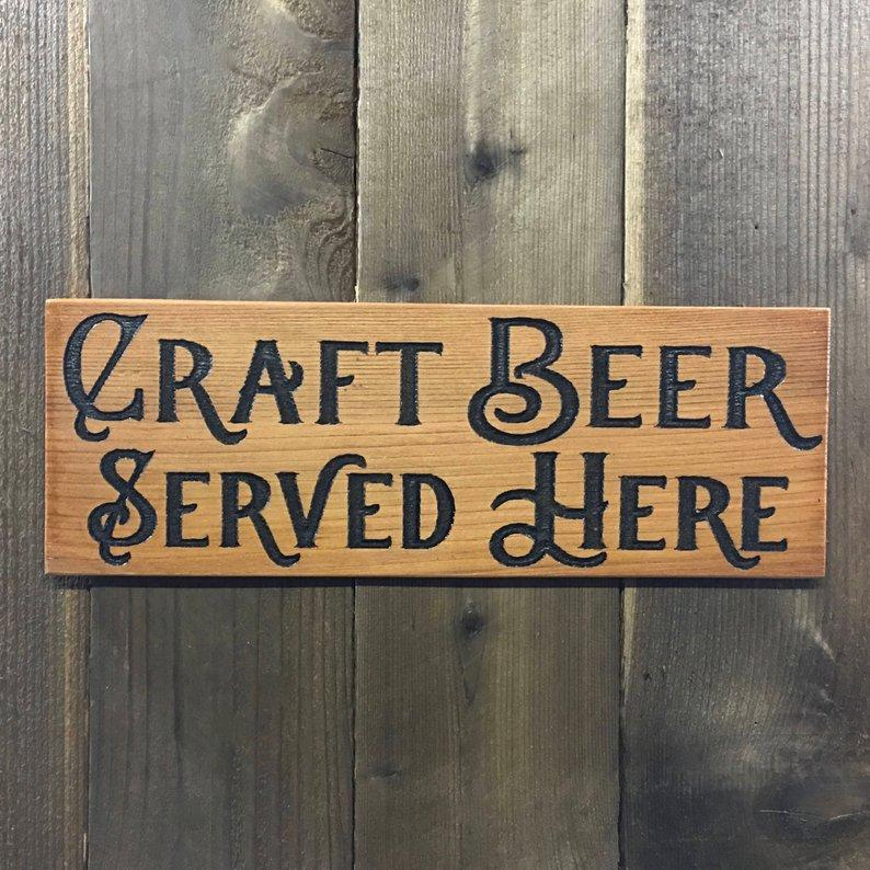 Craft Beer Served Here Sign - Carved Cedar Wood