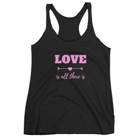 Love is All There Is Women's Racerback Vintage Color Tank