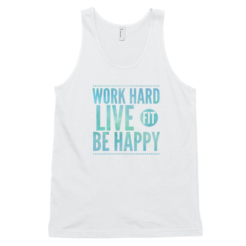 Work Hard, Live Fit, Be Happy Classic tank top (unisex) for Yoga, Gym, Running, Biking