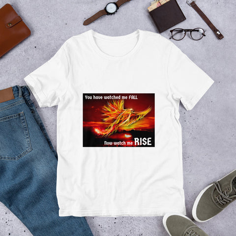 You Watched Me Fall Now Watch Me RISE Inspirational Short-Sleeve T-Shirt