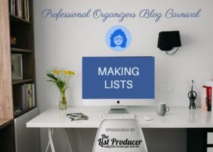 Making Lists – Professional Organizers Blog Carnival