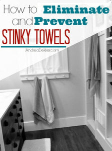How To Eliminate and Prevent Stinky Towels