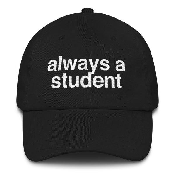Classic Always A Student Hat
