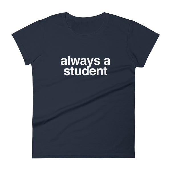 Women's Always A Student T-Shirt - Logo - Navy