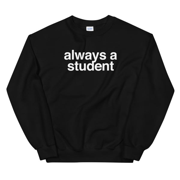 Always A Student Crew - Logo - Black
