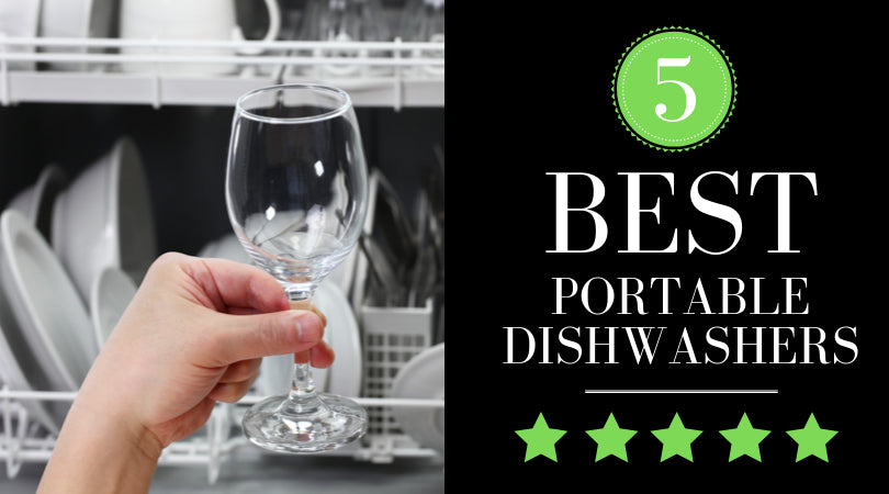 5 Best Portable Dishwashers in 2019 - But Wait, Is Your Kitchen Ready? [REVIEW]