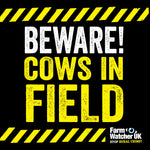 COWS IN FIELD WARNING SIGN