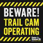 BEWARE TRAIL CAM OPERATING WARNING SIGN