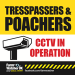 TRESPASSERS & POACHERS CCTV WARNING SIGN