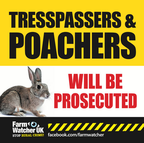 TRESPASSERS & POACHERS WILL BE PROSECUTED WARNING SIGN