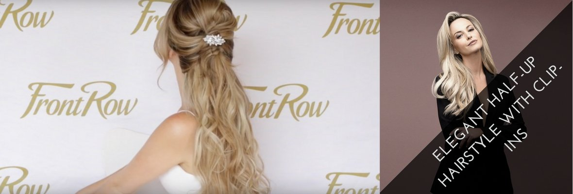 ELEGANT HALF-UP HAIRSTYLE WITH CLIP-INS
