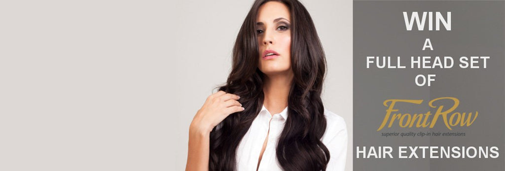 WIN A FULL HEAD OF FRONTROW EXTENSIONS