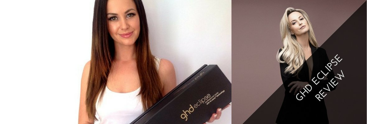 GHD ECLIPSE HONEST REVIEW