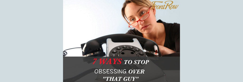 How to stop obsessing over a man