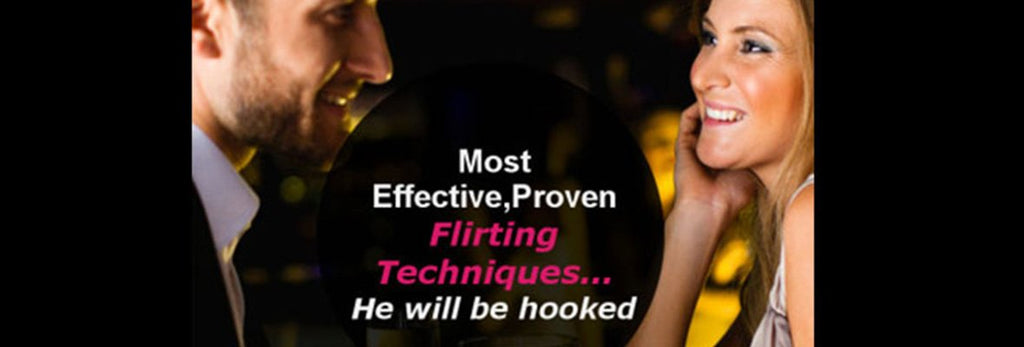 GREAT FLIRTING TECHNIQUES