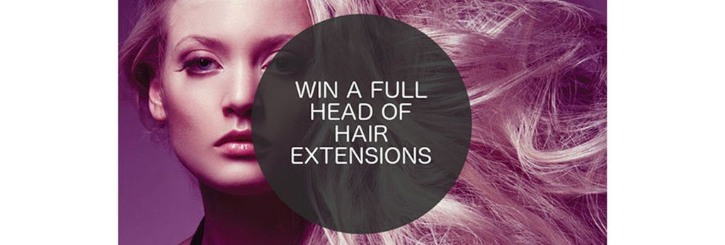 WIN A SET OF CLIP-IN EXTENSIONS IN JULY!