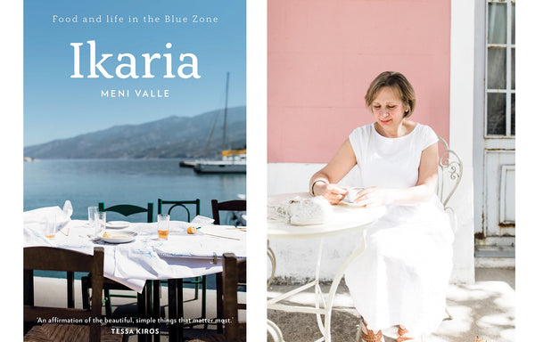 Ikaria greek cookbook by Meni Valle using Grecian Purveyor high phenolic extra virgin olive oil Ladi Biosas.