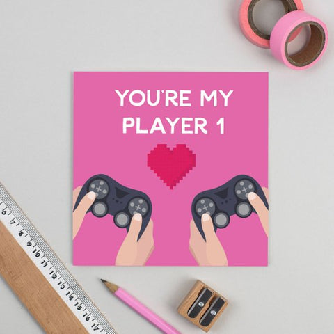 You're my Player 1 Gamer Card - Birthday/Get Well/Congratulations
