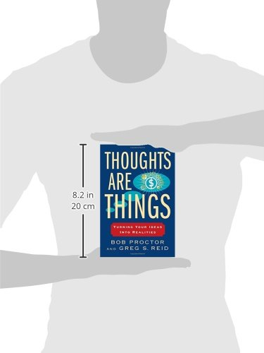 Thoughts Are Things: Turning Your Ideas Into Realities (Prosperity Gospel Series)