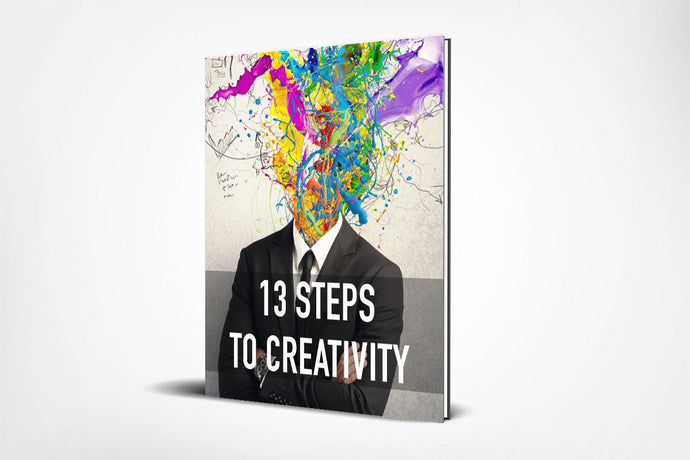 13 Steps to Creativity (FREE with any purchase)