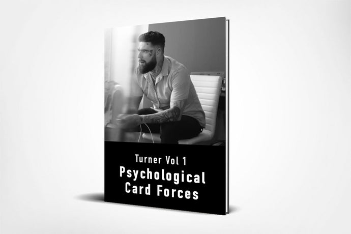 Turner Vol 1 - Psychological Card Forces (E-Book)