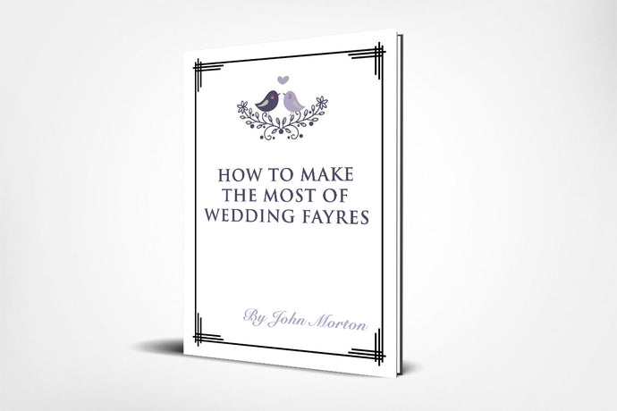 How to Make the Most of Wedding Fayres (FREE with any purchase)