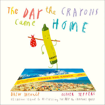 The Day The Crayons Came Home (Board book)
