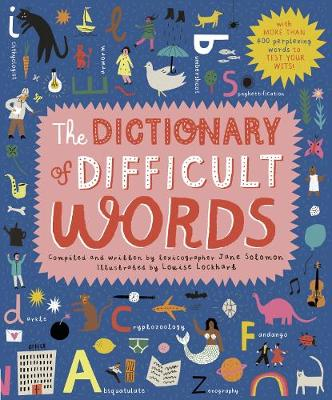 The Dictionary of Difficult Words: With more than 400 perplexing words to test your wits! (Hardback)