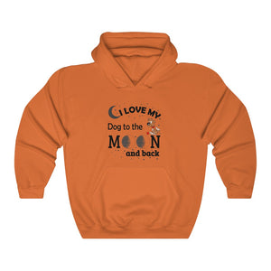 """I LOVE MY DOG TO THE MOON AND BACK"" - Unisex Heavy Blend™ Hooded Sweatshirt"