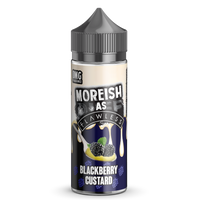 Moreish As Flawless Blackberry Custard 100ml Short Fill E-Liquid