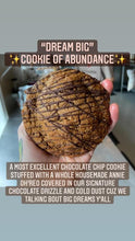 "Load image into Gallery viewer, ""Dream Big"" Cookie of Abundance"