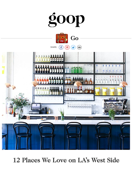Goop - 12 Places We Love on LA's West Side