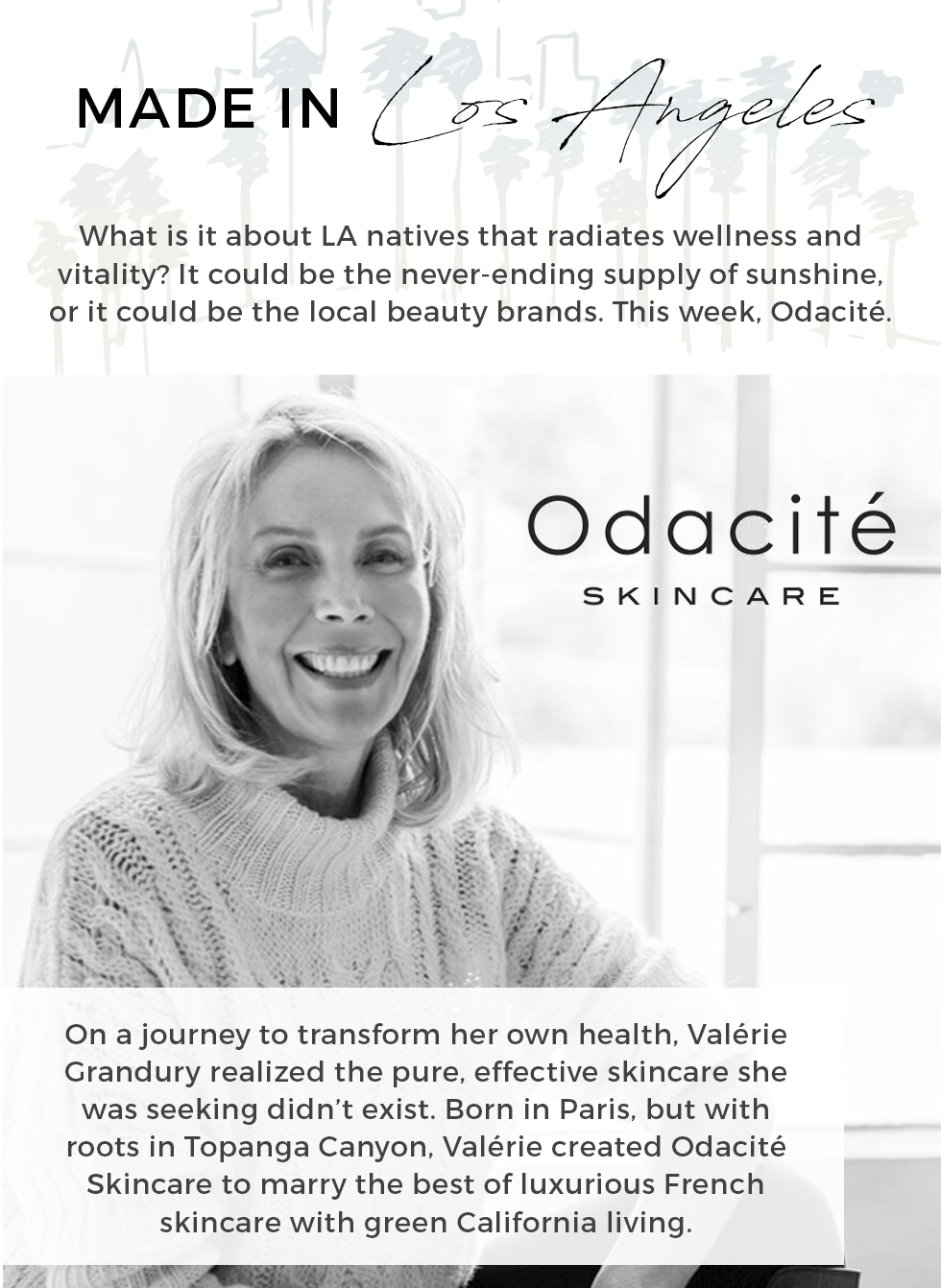Made in LA: Odacite Gift with Purchase