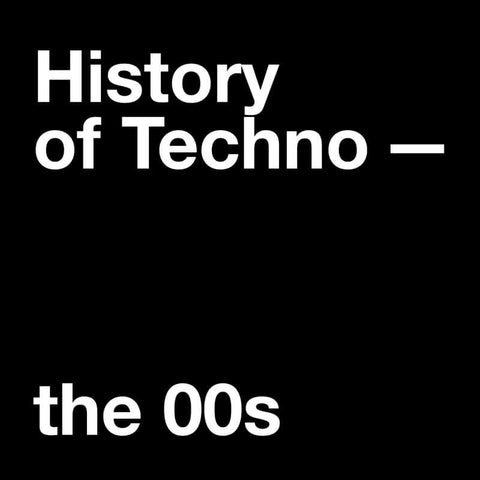 Techno in the Noughties