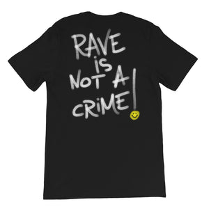 Rave is Not a Crime T-Shirt (Exclamation front print)