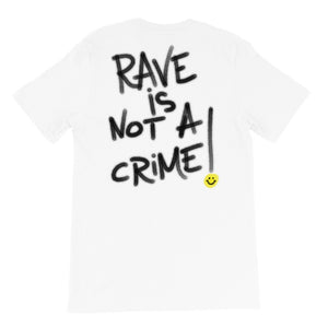 Rave is Not a Crime Graffiti T-Shirt (various colors)