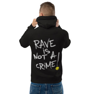 Rave is Not a Crime pullover hoodie