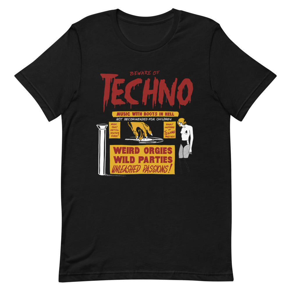 Beware of Techno (Front Print)