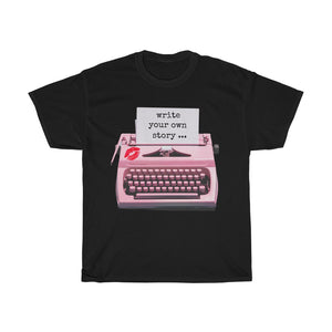 Unisex Heavy Cotton T-Shirt - Write Your Own Story