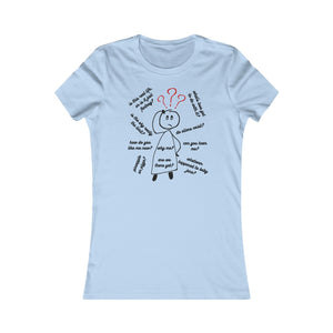 Women's Cotton T-Shirt - So Many Questions!