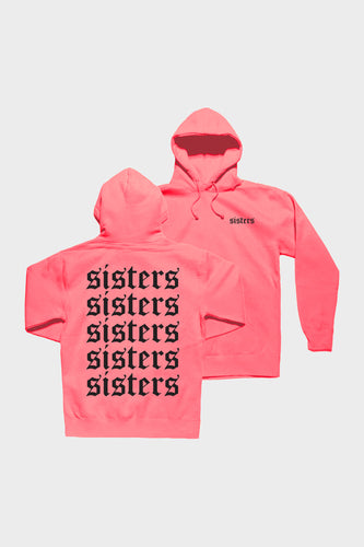 Sisters Originals Repeating Neon Pink Hoodie