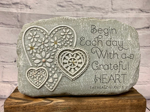 Begin each day... Garden Stone
