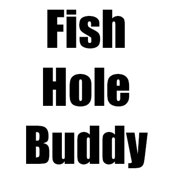 Fish Hole Buddy