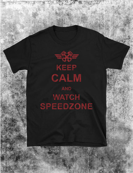 Keep Calm and Watch Speedzone póló