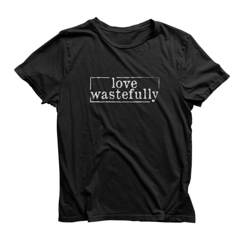 LOVE WASTEFULLY SIMPLE - BLACK AND WHITE