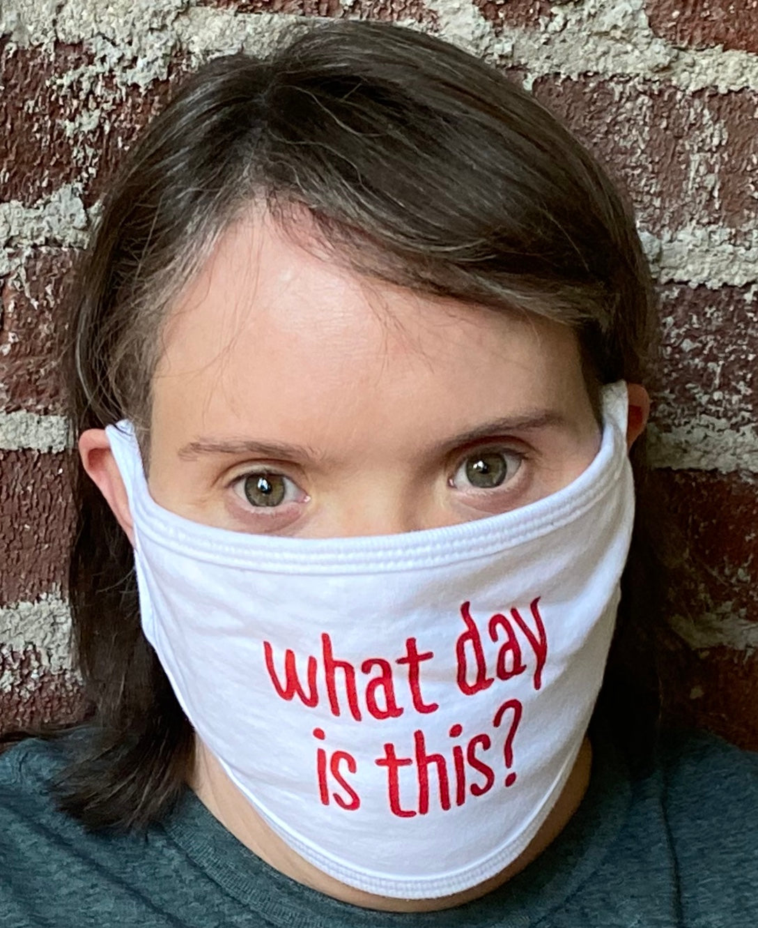 "*NEW* ""What Day Is This?"" face mask"