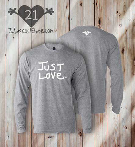 JUST LOVE  - LONG SLEEVE - LIGHT GRAY