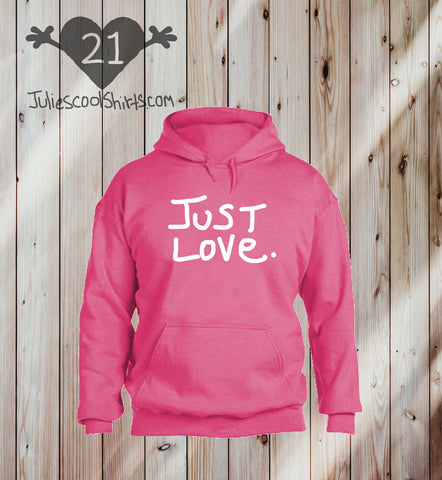 **NEW** SAFETY PINK JUST LOVE hoodie sweatshirt