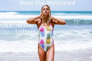 Meet The Motivated: Jessica Eriksson