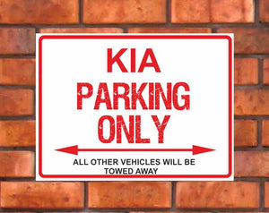 KIA Parking Only Sign